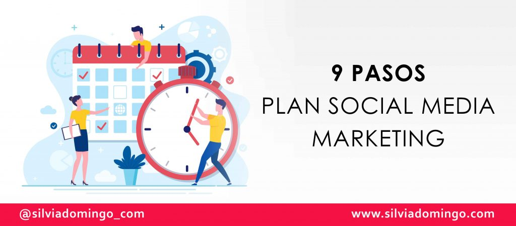 9-pasos-crear-plan-social-media-marketing-silvia-domingo
