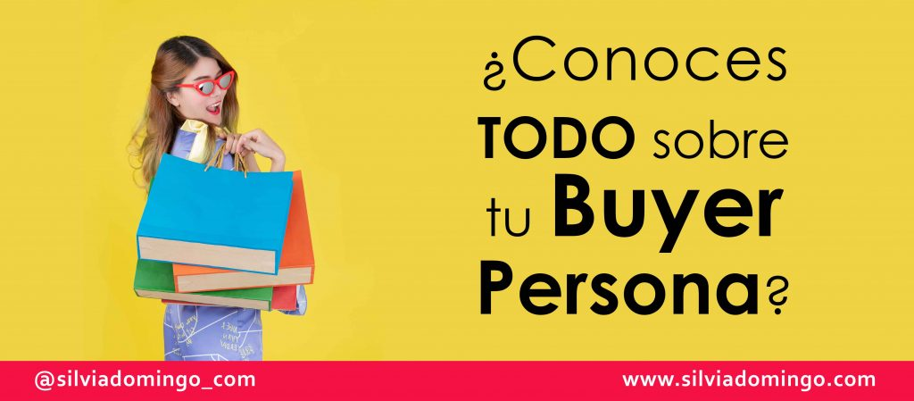 que-es-buyer-persona-silvia-domingo